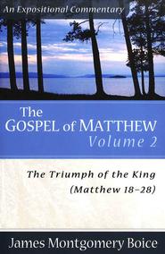 TTOTK Matthew 18-28 Boice