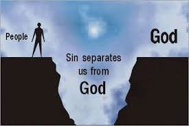 Sin separates us from God