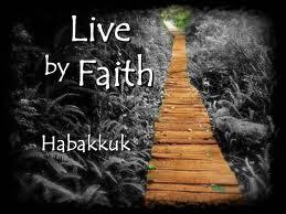 Habakkuk Live By Faith