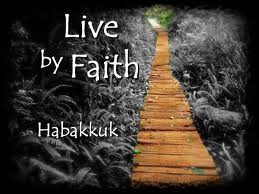 Habakkuk Live By Faith