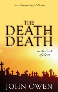 The Death of Death John Owen
