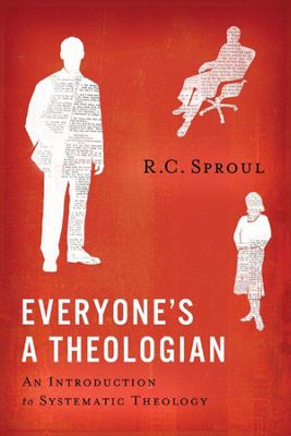 Everyone's a Theologian Sproul