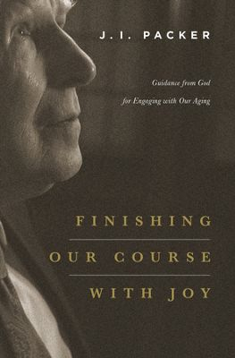 Finishing Our Course With Joy Packer